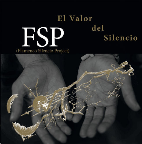FLAMENCO SILENCIO PROJECT - EL VALOR DEL SILENCIO